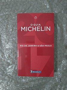 O Guia Michelin - Rio de Janeiro & São Paulo