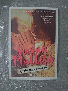 Roube Meu Coração - Susan Mallery