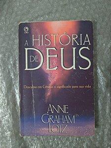 A História de Deus - Anne Graham Lotz