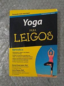 Yoga Para Leigos - Georg Feuerstein e Larry Payne, PhD