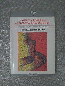 A Música Popular no Romance Brasileiro - José Ramos Tinhorão