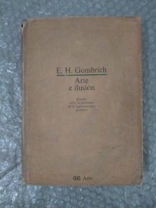 Arte e Ilusión - E. H. Gombrich