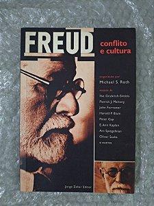 Freud Conflito e Cultura - Michael S. Roth