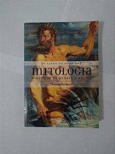 O Livro de Ouro da Mitologia - Thomas Bulfinch (Edição econômica)