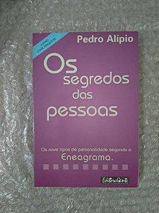 Os Segredos das Pessoas - Pedro Alípio
