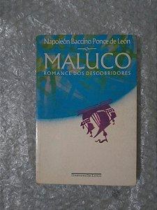 Maluco Romance dos Descobridores - Napoleón Baccino Ponce de León