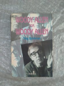 Woody Allem por Woody Allem - Stig Björkman