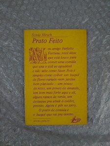 Prato Feito - Sonia Hirsch