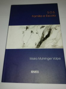 S.O.S. Família e Escola - Maíra Muhringer Volpe