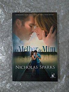 O Melhor de Mim - Nicholas Sparks (Pocket-Ed. Econômica) (marcas)