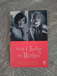 Você é Jackie ou Marilyn? - Pamela Keogh