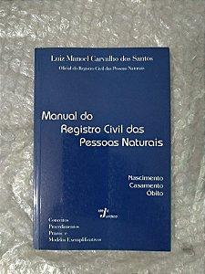 Manual de Registro Civil das Pessoas Naturais - Luiz Manoel Carvalho dos Santos