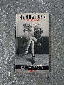 Manhattan Sensual - Katia Zero