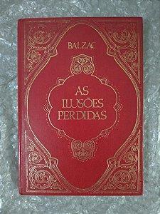As Ilusões Perdidas - Honoré de Balzac - Ed. Abril
