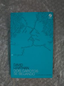 Dois Garotos se Beijando - David Levithan