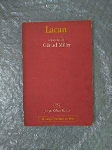 Lacan - Organizador: Gérard Miller