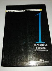 Introdução a história da filosofia - vol. 1 - Marilena Chaui - Dos Pré-Socráticos a Aristóteles