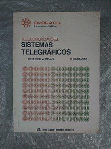 Telecomunicações Sistemas Telegráficos - Frederick W. Bevan
