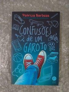 Confusões de um Garoto - Patrícia Barboza
