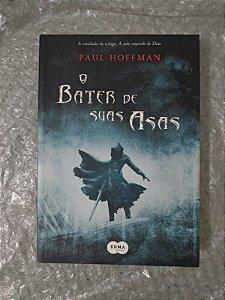 O Bater de Suas Asas - Paul Hoffman