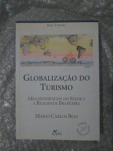Globalização do Turismo - Mário Carlos Beni
