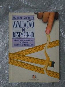 Avaliação de Desempenho - Wagner Siqueira