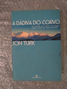 A Dádiva do Corvo - Jon Turk