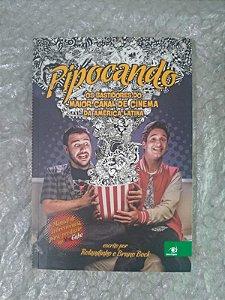 Pipocando - Rolandinho e Bruno Bock