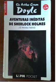 Aventuras Inéditas de Sherlock Holmes - Sir Arthur Conan Doyle Pocket LPM