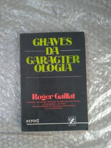 Chaves da Caracterologia - Roger Gaillat