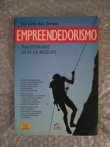 Empreendedorismos - José Carlos Assis Dornelas