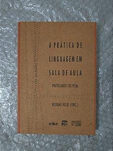 A Prática da linguagem em Sala de Aula - Roxane ROjo (Org.)