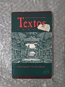 Textos - Teatro - Austregésilo Carrano Bueno