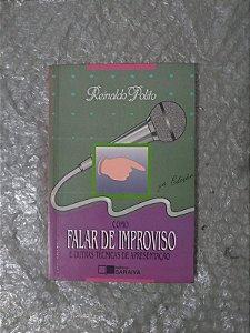 Como Falar  de Improviso e Outras técnicas de Apresentação - Reinaldo Polito