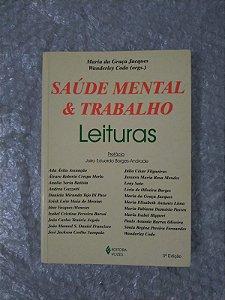 Saúde Mental & Trabalho - Maria da Graça Jacques e Wanderley Codo (Orgs.)