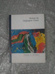 Sintaxe da Linguagem Visual - Donis A. Dondis