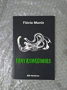 Fantasmagorias - Flávia Muniz