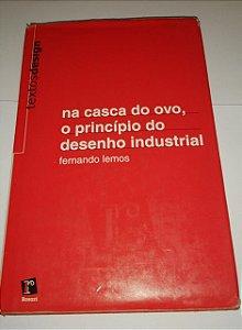 Na casca do ovo, o princípio do desenho industrial - Fernando Lemos (danificado)