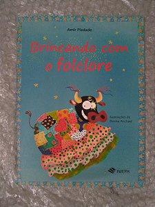 Brincando com o Folclore - Amir Piedade