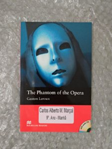 The Phantom of the Opera - Gaston Leroux (em inglês)