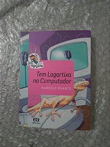 Tem Lagartixa no Computador - Marcelo Duarte (Série Vaga-Lume)
