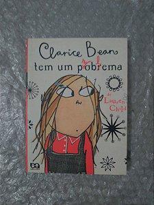 Clarice Bean tem um Problema - Lauren Child