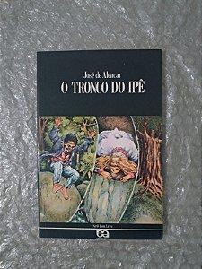 O Tronco de Ipê - José de Alencar