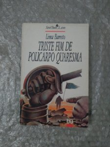 Triste Fim de Policarpo Quaresma - Lima Barreto (Série Bom Livro) (marcas)