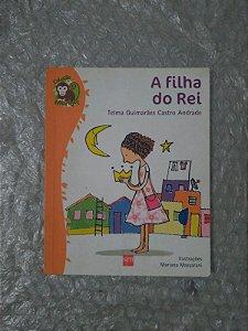A Filha do Rei - Telma Guimarães Castro Andrade