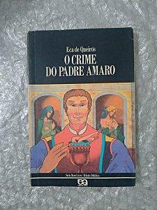 O Crime do Padre Amaro - Eça de Queirós