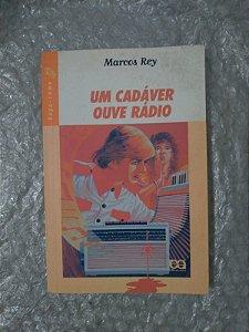 Um Cadáver Ouve Rádio - Marcos Rey