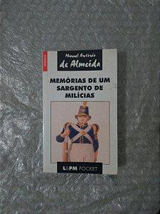 Memórias de um Sargento de Milícias - Manual Antônio de Almeida (Pocket)