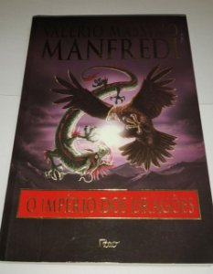 O império dos dragões - Valerio Massimo Manfredi