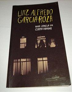 Uma janela em Copacabana - Luiz Alfredo Garcia Roza - Cia das Letras (ou capa com faixa laranja)